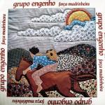 Grupo Engenho – Força Madrinheira (1983)