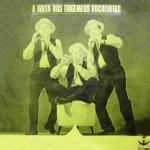 A Volta dos Trigêmeos Vocalistas (1973)