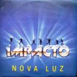 Impacto – Nova Luz (1987)