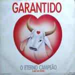 Boi Garantido – O Eterno Campeão (1989)