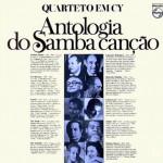 Quarteto Em Cy – Antologia do Samba Canção (1975)
