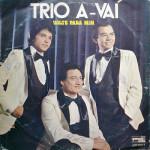 Trio A-Vaí – Volte Para Mim (1980)
