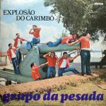 Grupo da Pesada – Explosão do Carimbó (1975)