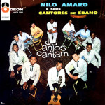 Nilo Amaro e Seus Cantores de Ébano – Os Anjos Cantam