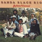 Banda Black Rio – Gafieira Universal (1978)