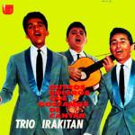 Trio Irakitan – Outros Boleros Que Gostamos de Cantar