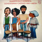 Quarteto Em Cy – Gonzaguinha, Caetano, Ivan e Milton  (1980)