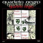 Quarteto Negro (Paulo Moura, Zezé Motta, Djalma Corrêa e Jorge Degas) (1987)