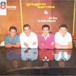 Gregório Barrios & Trio Irakitan (1961)