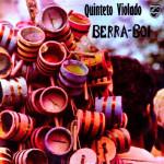 Quinteto Violado – Berra-Boi (1973)