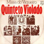 Quinteto Violado – Missa do Vaqueiro (1976)