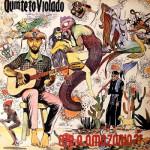 Quinteto Violado – … Até a Amazônia ?! (1978)