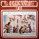 O Prestígio de Quinteto Violado (1982)