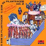 A Turma da Pilantragem – O Som da Pilantragem Vol. 2 (1969)