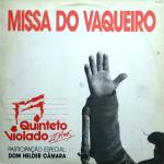 Quinteto Violado – Missa do Vaqueiro (1992)