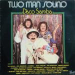 Two Man Sound – Disco Samba (1978)