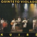 Quinteto Violado – Kuiré (1989)