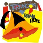 Tarancón – Mama Hueé (1988)
