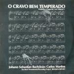 João Carlos Martins – O Cravo Bem Temperado (Prelúdios e Fugas de 1 a 8. Volume 1) (1981)