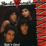 Barão Vermelho – Rock'n'Geral (1987)