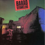 Barão Vermelho – Na Calada da Noite (1990)