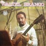 Waltel Branco – Músicas do Século XVI Ao Século XX