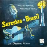 Onéssimo Gomes – Serestas do Brasil (1957)