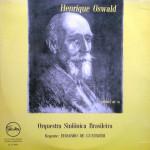 Orquestra Sinfônica Brasileira – Henrique Osvald – Regente Edoardo de Guarnieri