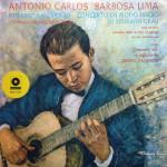 Antônio Carlos Barbosa Lima – Interpreta Ao Violão Concerto En Modo Frigio de Eduardo Grau (1969)