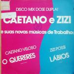 Caetano Veloso e Zizi Possi – MIX (1985)