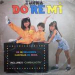 Turma Dó Ré Mi – As 36 Melhores Cantigas de Roda (1986)