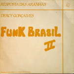 Dercy Gonçalves – Resposta das Aranhas  (Funk Brasil II) (1990)