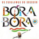 Os Paralamas do Sucesso – Bora Bora (1988)