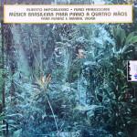 Yara Ferraz e Amaral Vieira –  Música Brasileira Para Piano a Quatro Mãos (1988)