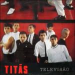 Titãs – Televisão (1985)