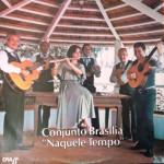 Conjunto Brasília – Naquele Tempo (1978)