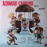 Altamiro Carrilho – Pelo Norte (1962)