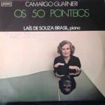 Laís de Souza Brasil – Os 50 Ponteios-Camargo Guarnieri (1979)