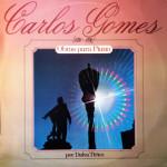 Dalva Tírico – Carlos Gomes (1836 + 1896) (1986)