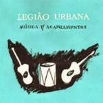 Legião Urbana – Música P/ Acampamentos (1992)