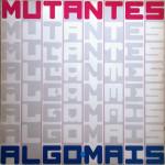 Os Mutantes – Algo.Mais (1986)