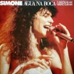 Simone – Água Na Boca (1985)